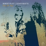 Robert Plant & Alison Krauss - Can't Let Go