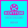 Jerome, Markus Gardeweg & KYANU - Kontor Top of the Clubs 2021.03 (DJ Mix) Grafik