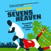 Ben Ryan - Sevens Heaven: The Beautiful Chaos of Fiji's Olympic Dream (Unabridged) bild