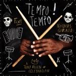 Nicolas Giraud & Fixi - Tempo Tempo! (feat. DjeuhDjoah)