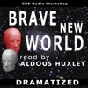 Brave New World (Dramatized) AudioBook Download