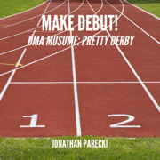 Make Debut! (From