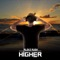 Higher - Alekz Rush lyrics