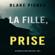 Blake Pierce - La Fille Prise (Un thriller de suspense FBI de Ella Dark – Libro 2)
