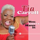 Tia Carroll - Never Let Me Go