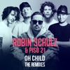 Oh Child (The Remixes) - Single, Robin Schulz & Piso 21