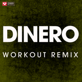 Dinero (Extended Workout Remix) - Power Music Workout