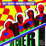 Sofi Tukker & Amadou & Mariam - Mon Cheri