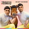 Eskimo Callboy - We Got the Moves Grafik