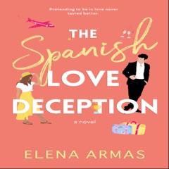 The Spanish Love Deception (Unabridged)