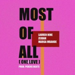 Zeidah & Marga Mbande - Most of All (One Love) [feat. Lauren Nine]