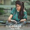 College Miss Kardi feat Navi Ferozpurwala Single