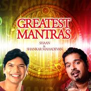 Greatest Mantras - Shankar Mahadevan & Shaan