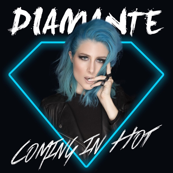 Coming In Hot - Diamante song image