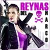 Reynas Del Narco