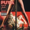 Muzica De Tolaneala & Depravare, Puya