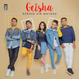 Geisha - Kering Air Mataku MP3 (3.47 MB)