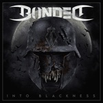 Bonded - Into the Blackness of a Wartime Night