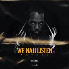 We Nah Listen