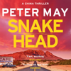 Peter May - Snakehead: China Thriller, 4 (Unabridged)  artwork