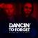 SICKOTOY & Randi - Dancin' to Forget