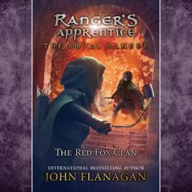The Red Fox Clan: Ranger's Apprentice: The Royal Ranger, Book 2 (Unabridged) audiobook
