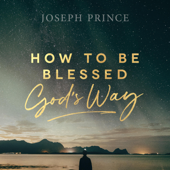 How to Be Blessed God's Way