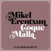 Mikel Erentxun - A un minuto de ti (feat. Coque Malla) portada