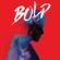 BOLD - Bold