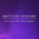 Brittany Howard - You and Your Folks, Me and My Folks