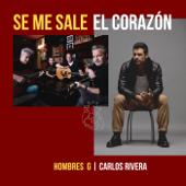 Se Me Sale El Corazón - Hombres G & Carlos Rivera