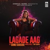 Lagade Aag Single