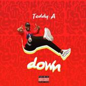 Down - Teddy A