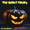 The Headliners - The Adams Family artwork