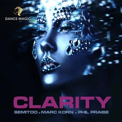 Semitoo x Marc Korn x Phil Praise - Clarity (Klaas Radio Edit)