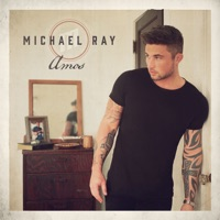 Michael Ray: Amos (iTunes)