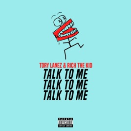 Tory Lanez & Rich The Kid – Talk to Me – Single [iTunes Plus M4A] | iplusall.4fullz.com