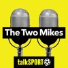 The Two Mikes (talkSPORT)
