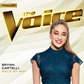Brynn Cartelli - Walk My Way (The Voice Performance)