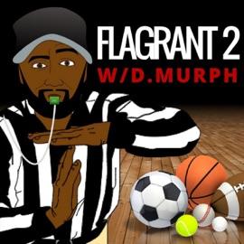 Flagrant 2 W D Murph