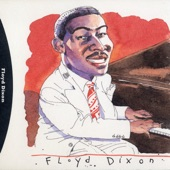 Floyd Dixon - Evil Lover Blues