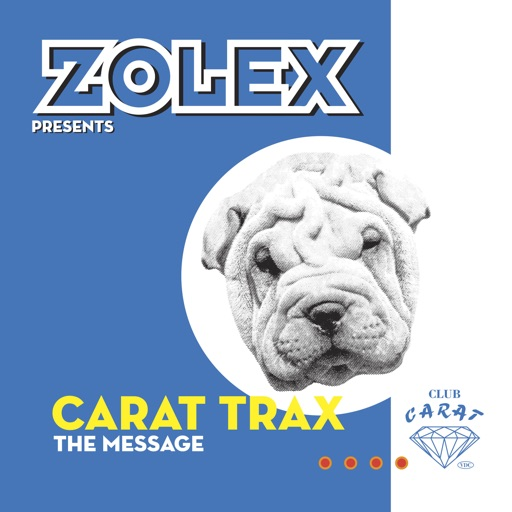 The Message (Remastered) by Zolex & Carat Trax