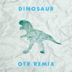 More Giraffes - Dinosaur (OTR Remix)