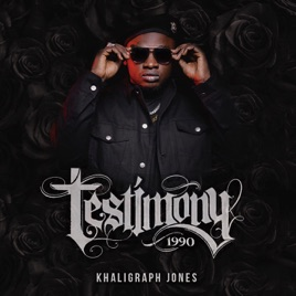 ‎Testimony 1990 by Khaligraph Jones