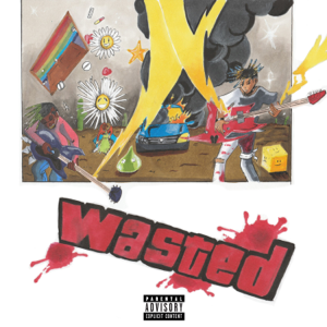 Juice WRLD - Wasted feat. Lil Uzi Vert