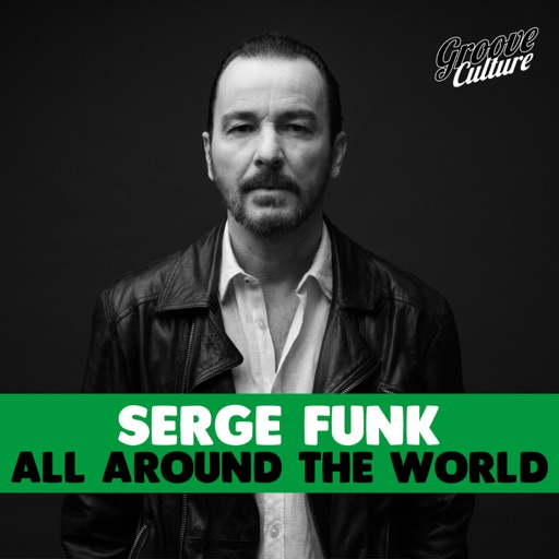 All Around the World by Serge Funk