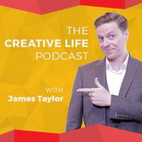 The Creative Life Podcast: Creativity, Innovation and Inspiring Ideas | James Taylor podcast