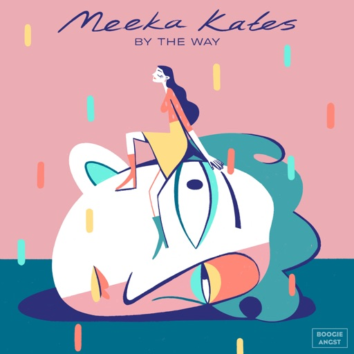 By the Way - Single by Meeka Kates