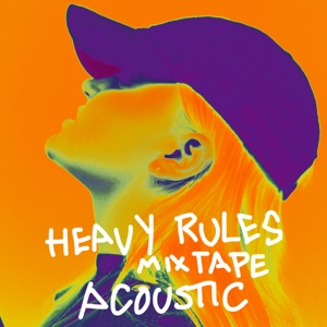 Heavy Rules Mixtape (Acoustic) - Single Mp3 Download