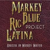 Markey Blue Ric Latina Project - I Like It Like This